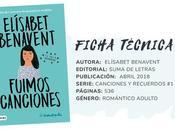 Reseña: FUIMOS CANCIONES Elísabet Benavent
