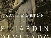 jardín olvidado (Kate Morton)