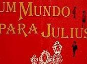 mundo para Julius, Alfredo Bryce Echenique