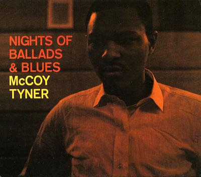 LUTHER JAZZ CLUB :  McCOY TYNER  - NIGHTS OF BALLADS & BLUES  ( 1963 )