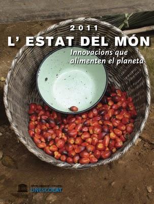 La situación del mundo 2011: innovaciones para alimentar el planeta