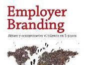 Employer Branding; Atraer comprometer talento pasos
