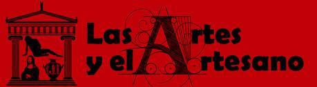 LAS ARTES Y EL ARTESANO