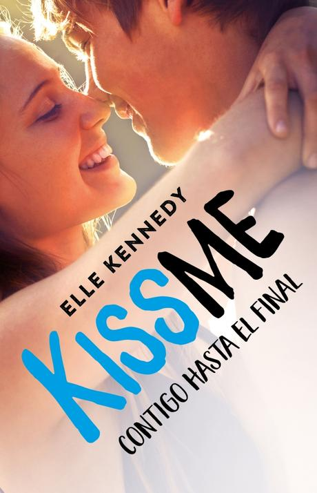 Reseña: Kissme, contigo hasta el final, Elle Kennedy