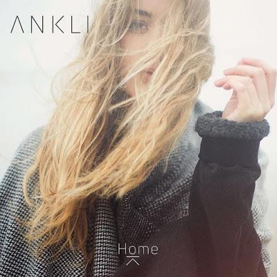 Ankli: Estrena el single Home
