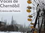 Voces Chernóbil, Svetlana Aleksiévich