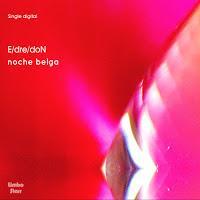 EdredoN estrenan Noche Belga