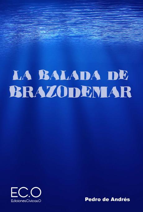 Reseña: La balada de Brazodemar - Pedro de Andrés