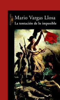 La tentación de lo imposible – Mario Vargas Llosa,Descargar gratis