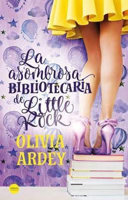 Mi nueva novela: LA ASOMBROSA BIBLIOTECARIA DE LITTLE ROCK