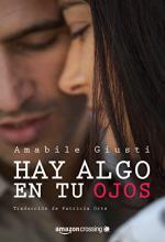 Hay algo en tus ojos - Amabiel Giusti