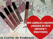 labiales líquidos Lingerie (Review Swatches)