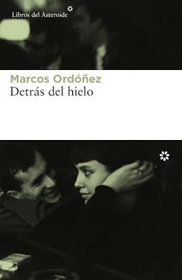 Detrás del hielo - Marcos Ordóñez