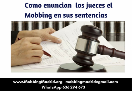 Como enuncian  los jueces el Mobbing en sus sentencias