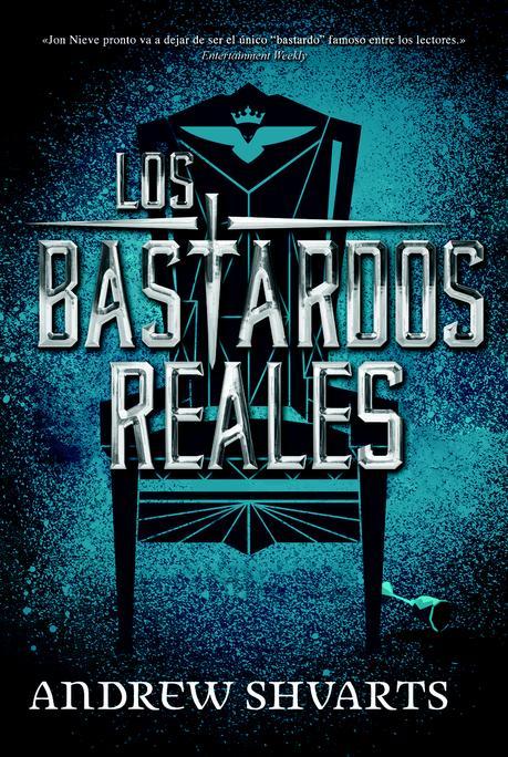 Reseña: Los bastardos reales - Andrew Shvarts