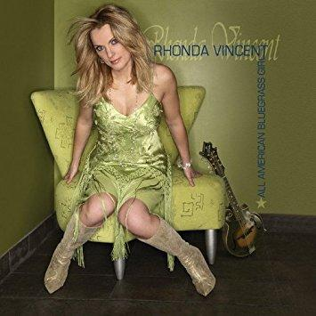 All American Bluegrass Girl. Rhonda Vincent, 2006