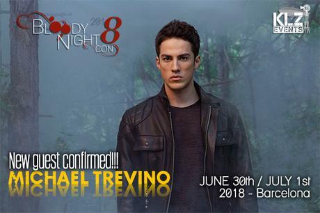 6º  invitado de la BloodyNightCon 8: Michael Trevino