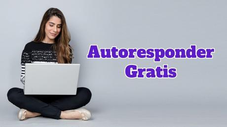 Autoresponder gratis hasta mil suscriptores