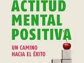 actitud mental positiva. Hill Stone