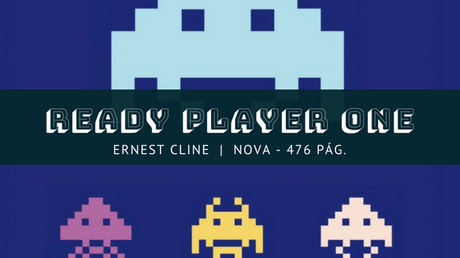 Reseña Ready Player One - Ernest Cline