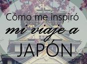 Escribiendo: Buscando inspiración Japón