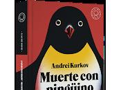 Muerte pingüino. Andrei Kurkov