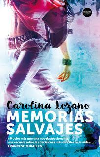 Memorias salvajes,  Carolina Lozano