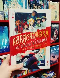 Reseña: Abracadabra. Los magos rebeldes.