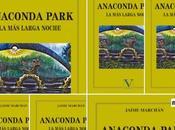 'Anaconda Park' Óscar Vela Descalzo