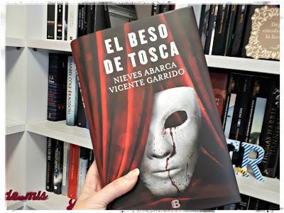 El beso de Tosca (Nieves Abarca/Vicente Garrido)