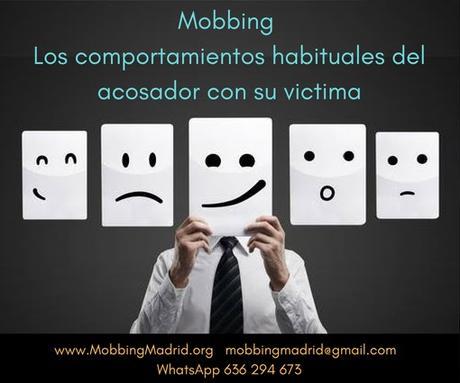 Mobbing: Los comportamientos habituales del acosador con sus victimas