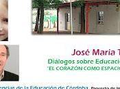 DIÁLOGOS SOBRE EDUCACIÓN José María Toro CORAZÓN ABIERTO
