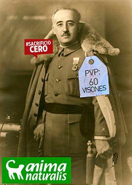 el villano arrinconado, humor, chistes, reir, satira, Francisco Franco, Anima Naturalis, animales, pieles