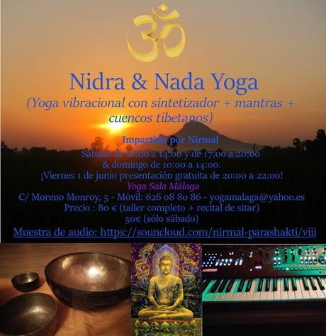 2 y 3 de Junio, Recital de Sitar, Nidra & Nada Yoga, con Nírmal. En YogaSala, c/Moreno Monroy 5, 3º planta