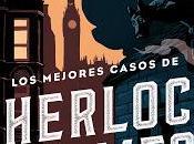 Reseña: mejores casos Sherlock Holmes