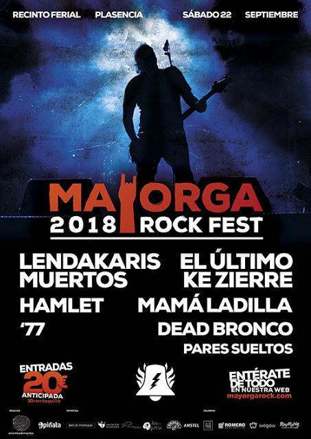 Mayorga Rock Fest 2018: Lendakaris Muertos, El Último Ke Zierre, Hamlet, Mamá Ladilla, '77, Dead Bronco...