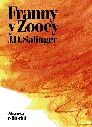 Franny y Zooey - J. D. Salinger
