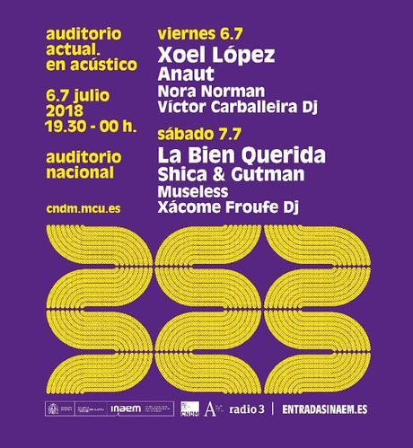El Auditorio Nacional abre sus puertas a Xoel López, La Bien Querida, Anaut, Nora Norman...