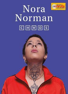 """El """"Chaos"""" de Nora Norman inundará Sevilla a finales de mayo"""