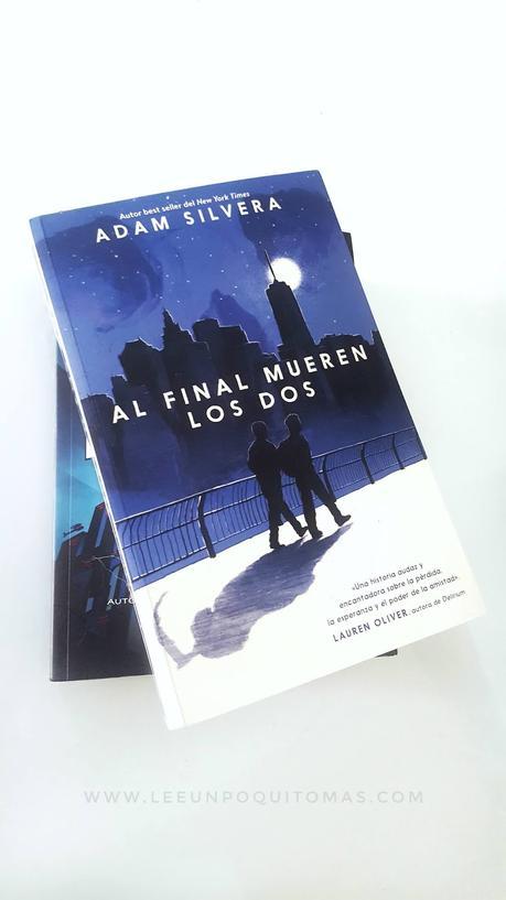 Reseña: Al final mueren los dos |  Adam Silvera