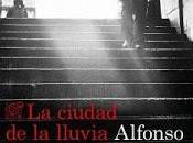 ciudad lluvia. Alfonso