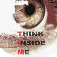 Think inside me
