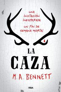 La caza de M. A. Bennett