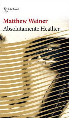 Absolutamente Heather (Matthew Weiner)