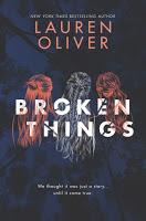 Broken things de Lauren Oliver