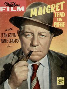 Maigret ten un piege.