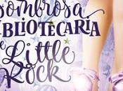Reseña ASOMBROSA BIBLIOTECARIA LITTLE ROCK