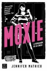 Moxie Jennifer Mathieu