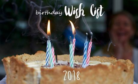 Birthday Wishlist 2018