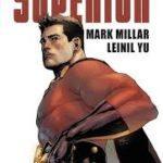 Superior-Una inteligente y original vuelta a los orígenes que enseña a ser un héroe en la vida real